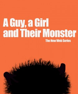 A Guy, a Girl, and Their Monster Poster