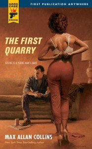 The First Quarry by Max Allan Collins cover