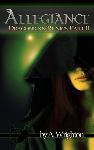 Allegiance_ Dragonics & Runics Part II - A. Wrighton