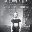 Book Trailer: Hollow City: The Second Novel of Miss Peregrine's Peculiar Children