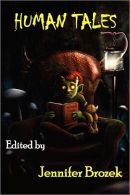 Human Tales short story anthology is available from Dark Quest Books.