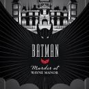 Batman: Murder at Wayne Manor ~ Book Review