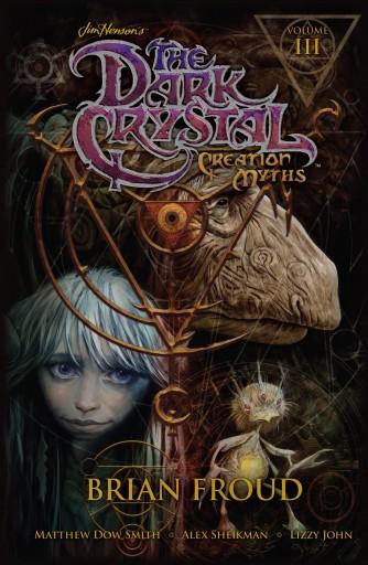 Dark Crystal Creation Myths Vol 3 (image: Archaia)