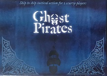 Ghost Pirates - A 2 Player Card/Boardgame