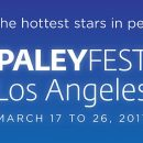 PaleyFest 2017 Panels Announced