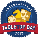 International TableTop Day 2017: Celebrating 5 Years of Gaming!