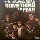 As Seen at SDCC 2019: The Walking Dead: Something to Fear